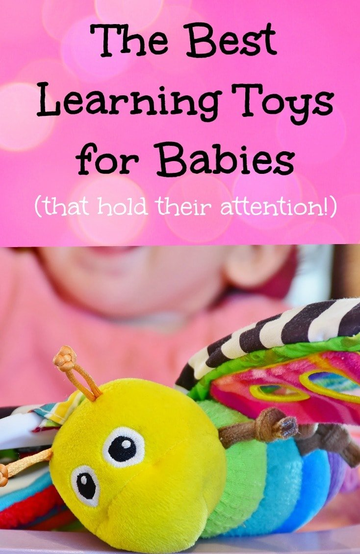 The best learning toys for babies hold their attention and help them reach important developmental milestones.