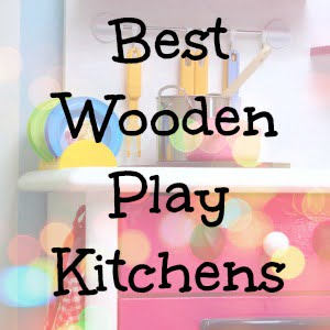 Best play kitchens kids love!