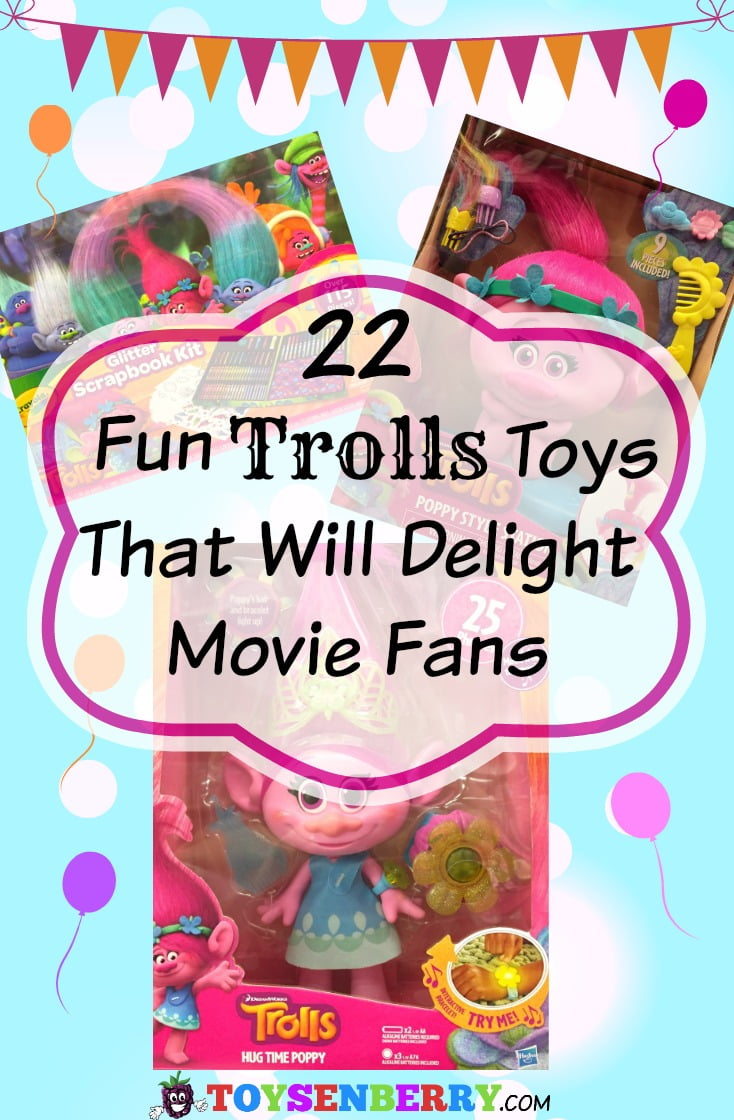 22 Fun Trolls Movie Toys that will Delight Fans! Great gifts for kids.