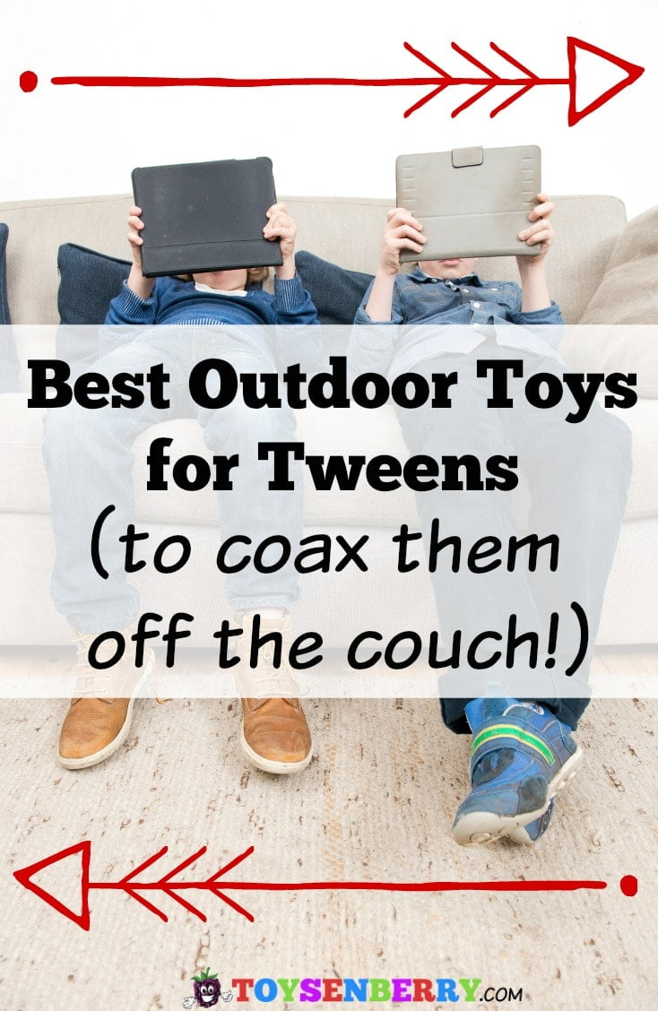 Best Outdoor Toys Tweens love - Guaranteed to coax them off the couch!