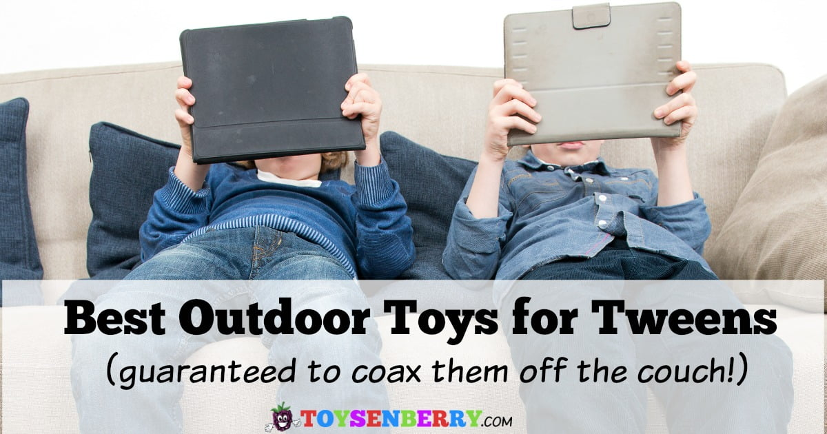 Toys For Tweens : Best outdoor toys for tweens fun to coax them