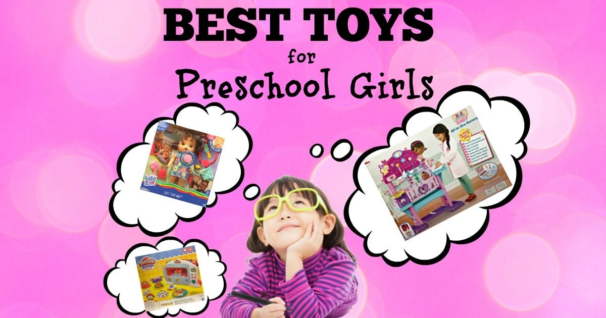 Best Preschool Toys : Best toys for preschool girls top