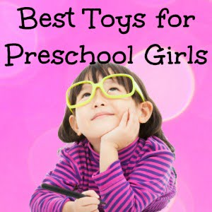 Best toys for preschool girls