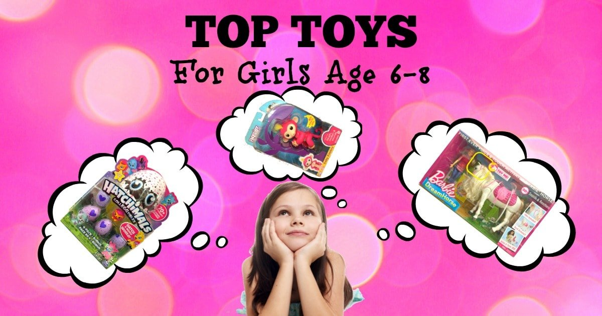 Toys For Ages 8 10 : Top toys for girls age to all the on her