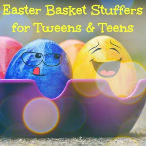 Easter basket stuffers for tweens and teens they'll love