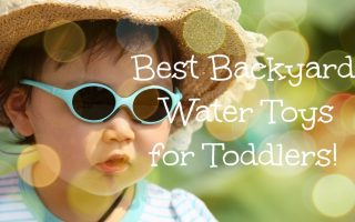 11 Best Outdoor Water Toys for Toddlers