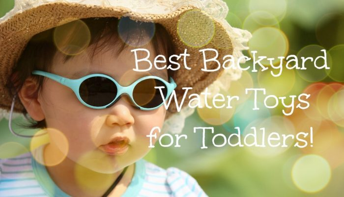 best water toys for toddlers