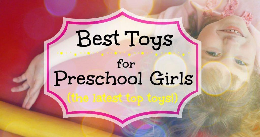 latest toys for preschool girls