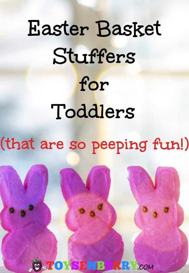 Fun Easter basket stuffers toddlers will love!